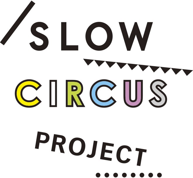 SLOW CIRCUS PROJECT
