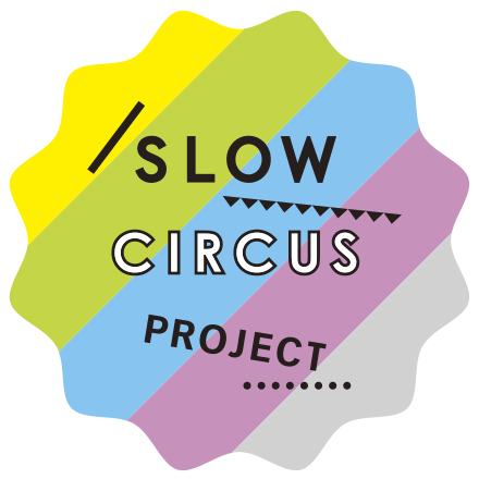 slow sircus project
